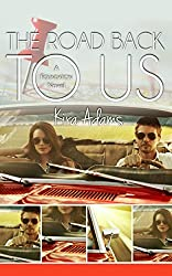 The Road Back to Us (The Foundation Series Book 3)