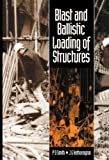 img - for Blast and Ballistic Loading of Structures book / textbook / text book