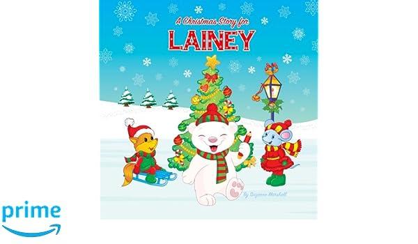 A Christmas Story for Lainey: Christmas Story & Christmas ...