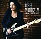 I Know I'll Be Alright by Terez Montcalm (2013-05-04)