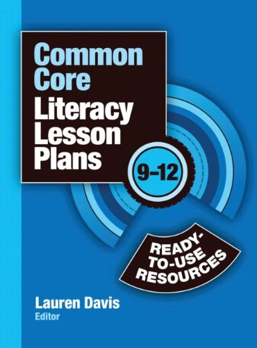 Common Core Literacy Lesson Plans: Ready-to-Use Resources, 9-12 (Volume 2)