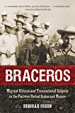 Braceros, Deborah Cohen, 1469609746