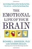 The Emotional Life of Your Brain, Richard J. Davidson and Sharon Begley, 1594630895