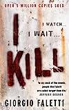 Front cover for the book I Kill by Giorgio Faletti