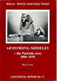 img - for Armstrong Siddeley - The Parkside Story 1896-1939 (Historical) book / textbook / text book