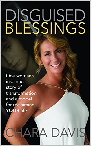 Disguised Blessings: One Woman's Inspiring Story of Transformation and a Model for Reclaiming YOUR Life.