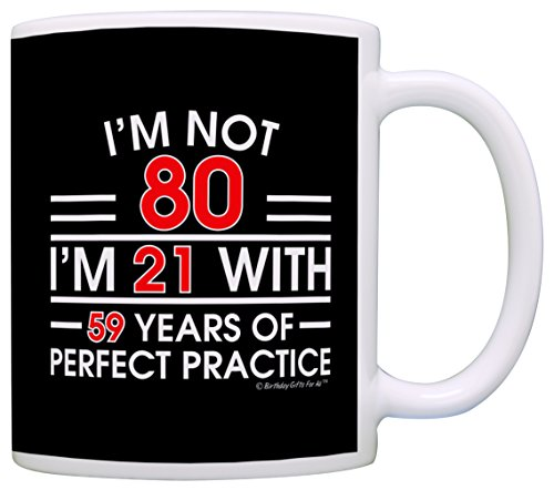 I'm Not 80!  Funny 80th Birthday Mug