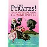 The Pirates! In an Adventure with Communists: A Novel (The Pirates! Series Book 2)