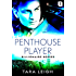 Penthouse Player (Billionaire Bosses)