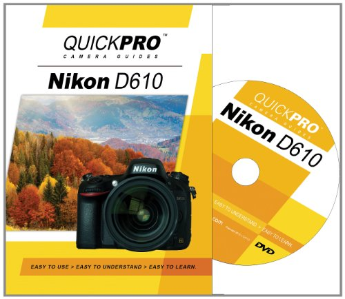 Nikon D610 Instructional DVD by QuickPro Camera ()