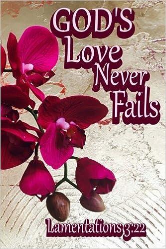 God's Love Never Fails (Lamentations 3:22): Inspirational Bible
