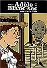 Adèle Blanc-Sec, tome 4 : Momies en Folie par Tardi