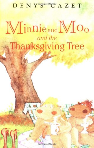 Minnie and Moo and the Thanksgiving Tree (Minnie and Moo (DK Hardcover))