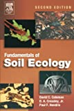 Fundamentals of Soil Ecology, Second Edition