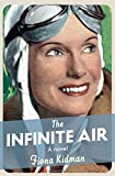 img - for The Infinite Air book / textbook / text book