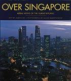 Over Singapore, Simon Tay, 9813018046