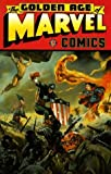 img - for The Golden Age of Marvel Comics, Vol. 1 by Jack Kirby (2000-02-22) book / textbook / text book