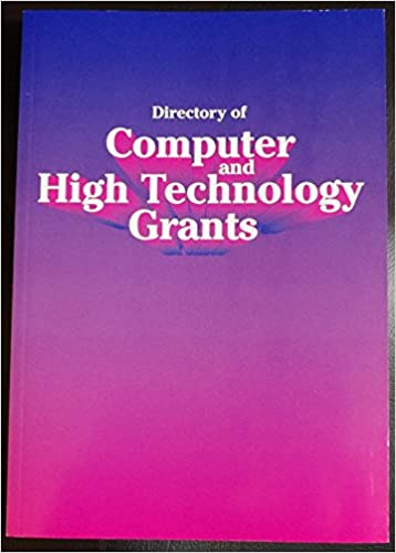 Directory of Computer and High Technology Grants: A