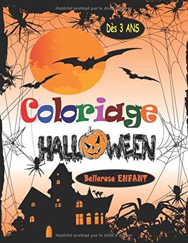 Coloriage Halloween: Livre de Coloriage pour Enfant avec une Collection de 45 Merveilleux Dessins d'Halloween ; Coloriages pour Enfants dès 3 ans - ... (Coloriage Magique Enfant) (French ()