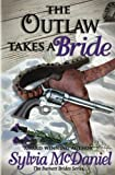 img - for The Outlaw Takes a Bride book / textbook / text book