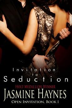 Invitation to Seduction: Open Invitation, Book 1 by [Haynes, Jasmine, Skully, Jennifer]