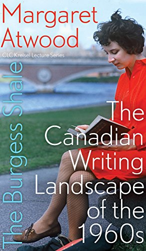 [READ] The Burgess Shale: The Canadian Writing Landscape of the 1960s (Clc Kreisel Lecture) [T.X.T]