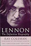 Lennon: The Definitive Biography Anniversar: The Definitive Biography - Anniversary Edition: 20th Anniversary Edition