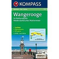Wangerooge im Nationalpark Niedersächsisches Wattenmeer: 1:15000. Wandern/Rad/Reiten. Mit Kurzführer und Übersichtskarte. Gps-genau