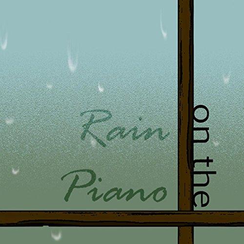 rain on the piano - 4