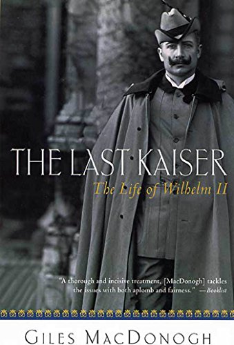 The Last Kaiser: The Life of Wilhelm II for sale  Delivered anywhere in USA