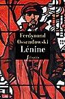 Lénine par Ossendowski