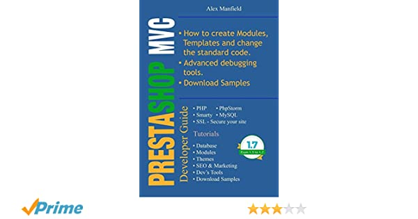 Prestashop MVC Developer Guide: Amazon.es: Alex Manfield: Libros en idiomas extranjeros