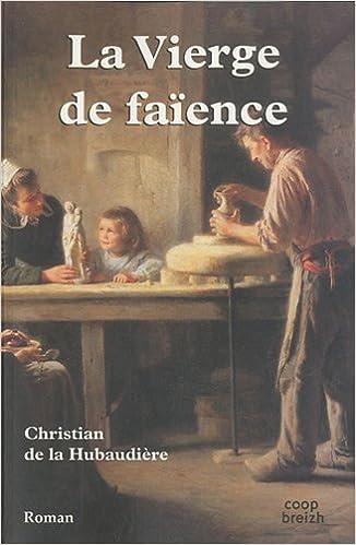 Livres gratuits La Vierge de faïence pdf