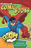 Teacher Created Materials - TIME Informational Text: History of Comic Books - Grade 6