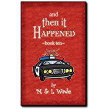 And Then It Happened - Book 10