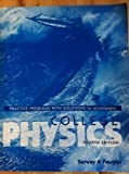 College Physics : Practice Problems with Solutions, Serway, Raymond A., 0030149975