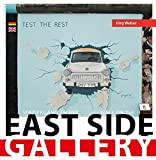 Spaziergang an der East Side Gallery: Walk on the East Side Gallery