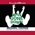 Man Gone Down | Michael Thomas