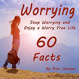 Stop Worrying and Enjoy a Worry Free Life Audiobook