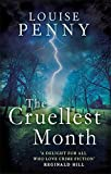 The Cruellest Month: 3 (Chief Inspector Gamache) by Louise Penny (2011-06-02)