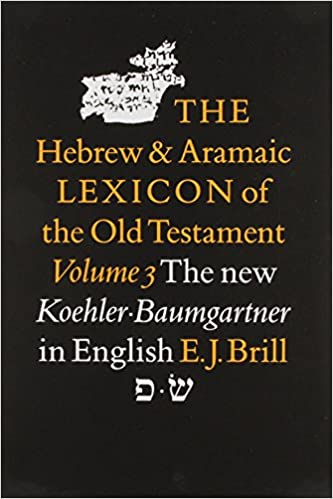 Hebrew and Aramaic Lexicon of the Old Testament