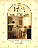 The Laura Ashley Book of Home Decorating, Laura Ashley, 051755450X