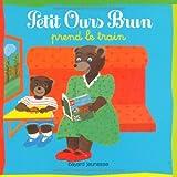 """Afficher """"Petit Ours Brun<br /> Petit Ours brun prend le train"""""""