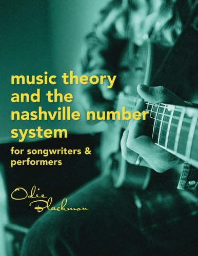 Music Theory And The Nashville Number System: For Songwriters & - Nashville Number System