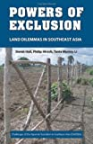 Powers of Exclusion, Derek Hall and Philip Hirsch, 0824836030