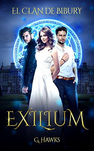Exilium: Romance paranormal juvenil. (El Clan de Bibury nº 1) (Spanish