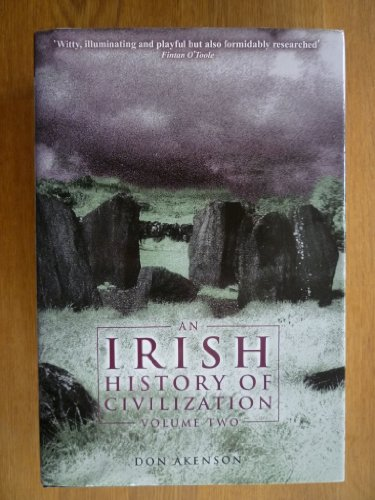 An Irish History of Civilization: Volume Two: Comprising Books 3 and 4