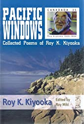 Pacific Windows: Collected Poems of Roy K. Kiyooka