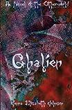 Ghalien: A Novel of the Otherworld: 5