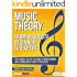 Music Theory: From Beginner to Expert - The Ultimate Step-By-Step Guide to Understanding and Learning Music Theory Effortlessly (Music Theory Mastery Book 1)